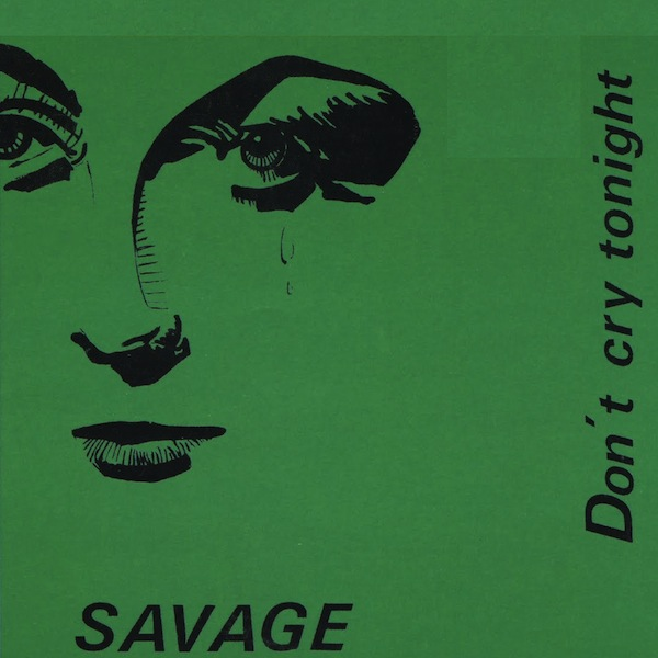 Savage - Don't Cry Tonight
